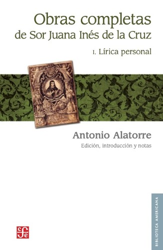 Imagen de Obras completas de Sor Juana Inés de la Cruz: I. Lírica personal (propio)