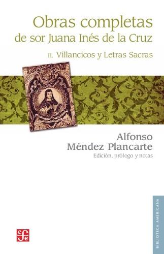Imagen de Obras completas de Sor Juana Inés de la Cruz: II. Villancicos y Letras Sacras (propio)