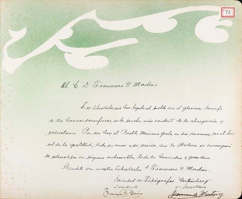 Imagen de Lámina de la Sociedad de Tipógrafos Gutenberg, Francisco B. García, presidente, Hernando Martínez, 2° secretario; para Francisco I. Madero (atribuido)