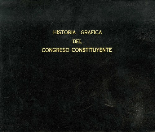 Imagen de Historia gráfica del Congreso Constituyente, 1916-1917