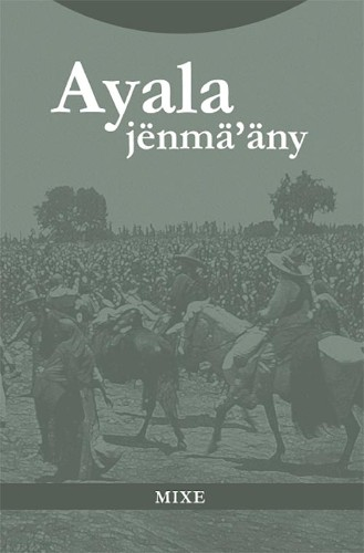 Imagen de Ayala jënmä'äny (propio); Plan de Ayala (alternativo)