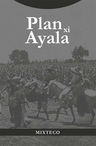 Imagen de Plan xi Ayala (propio); Plan de Ayala (alternativo)