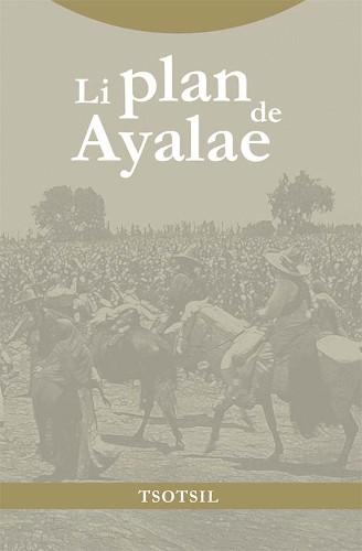 Imagen de Li plan de Ayalae (propio); Plan de Ayala (alternativo)