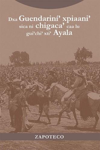 Imagen de Dxa Guendariní' xpiaani' sica ni chigaca' caa lu gui'chi' xti' Ayala (propio); Plan de Ayala (alternativo)