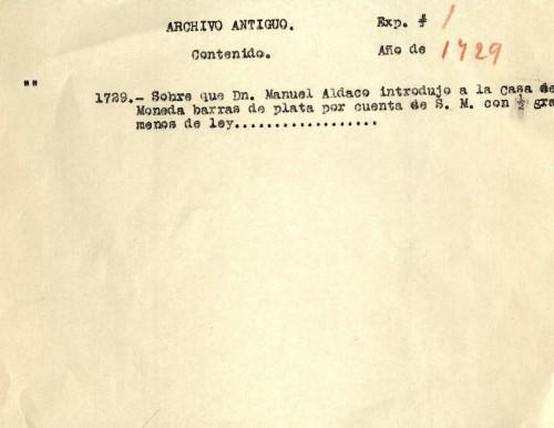 Imagen de Sobre que don Manuel Aldaco introdujo a la Casa de Moneda barras de plata por cuenta de S. M. con 1/2 gramo menos de ley (propio)