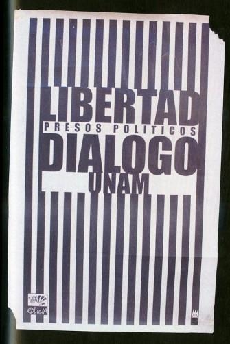 Imagen de Cartel Libertad presos políticos diálogo UNAM (atribuido)