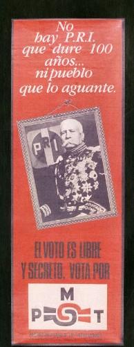 Imagen de Cartel No hay PRI que dure 100 años… ni pueblo que lo aguante (atribuido)