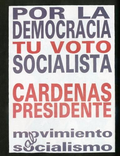 Imagen de Cartel Por la democracia tu voto socialista Cárdenas Presidente (atribuido)