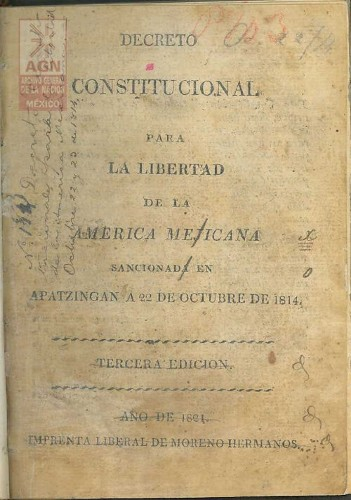Imagen de Decreto Constitucional para la Libertad de la América Mejicana. Sancionada en Apatzingan el 22 de octubre de 1814