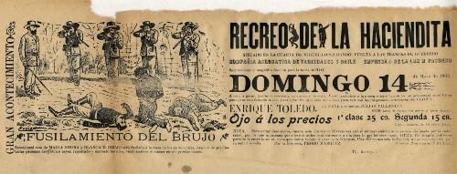 Imagen de El Recreo de la Haciendita presenta: El fusilamiento del brujo